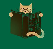How To Rule The Internet For Cats - Green Unisex T-Shirt