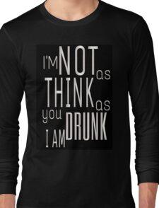 A Good Time Drunk Long Sleeve T-Shirt
