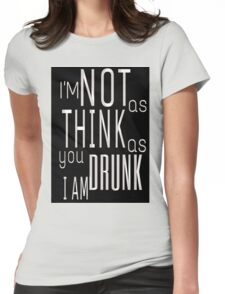 A Good Time Drunk Womens Fitted T-Shirt