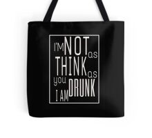 A Good Time Drunk Tote Bag
