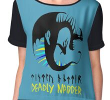 DEADLY NADDER - Sharp Class Symbol Chiffon Top