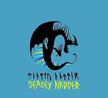 DEADLY NADDER - Sharp Class Symbol by turntechgodhead