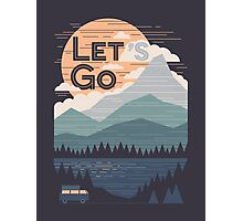 Let's Go Photographic Print