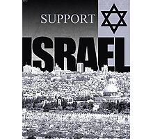 Support Israel Photographic Print