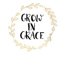 Grow In Grace by Tangerine-Tane
