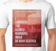 I Survived The Global Warming Hoax Unisex T-Shirt