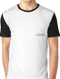 B.G DESERVED BETTER Graphic T-Shirt