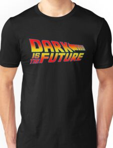 Dark is the Future Unisex T-Shirt