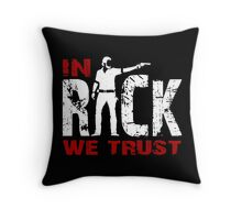 In Rick We Trust  - The Walking Dead Throw Pillow