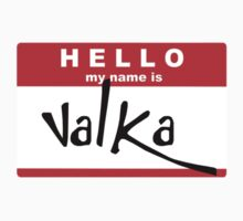 HELLO my name is: VALKA One Piece - Short Sleeve