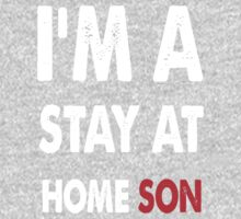 stay at home son One Piece - Long Sleeve