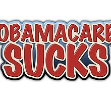Obamacare Sucks by morningdance