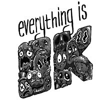 Everything is OK! Photographic Print
