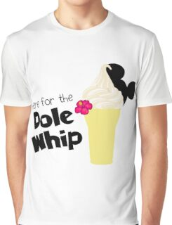 Here for the Dole Whip Graphic T-Shirt