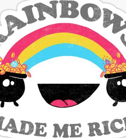 Rainbows Made Me Rich Sticker