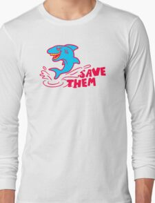 Save Them Sharks Long Sleeve T-Shirt