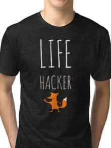 Foxy Life Hack Tri-blend T-Shirt