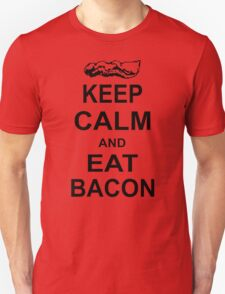 Keep Calm and Eat Bacon Funny Parody Meat Food Pig Hog Breakfast Unisex T-Shirt