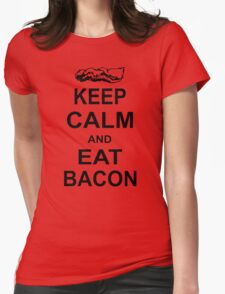 Keep Calm and Eat Bacon Funny Parody Meat Food Pig Hog Breakfast Womens Fitted T-Shirt