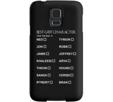 Best Game of Thrones character 2 Samsung Galaxy Case/Skin