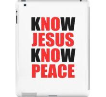Know Jesus Know Peace iPad Case/Skin