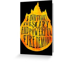 Fire Demon  Greeting Card