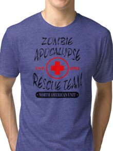 Zombie Apocalypse Rescue Team The Walking Zombies Funny Dead est Tri-blend T-Shirt