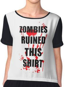 ZOMBIES RUINED THIS FUNNY SOFT HORROR ZOMBIE TEE HALLOWEEN DEAD Chiffon Top