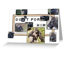Do It For Harambe  Greeting Card