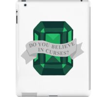 Do you believe in curses?  iPad Case/Skin