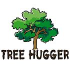 Tree Hugger - Wooden Text & Tree  by VisionQuestArts
