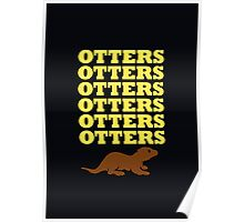 OTTERS OTTERS OTTERS Poster