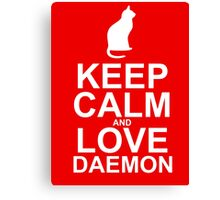 Keep Calm and Love Daemon Canvas Print