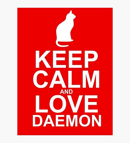 Keep Calm and Love Daemon Photographic Print