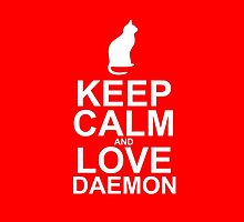 Keep Calm and Love Daemon by emilyandhermusi