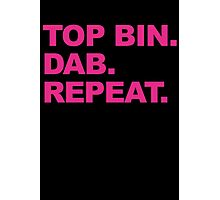 Top Bin. Dab. Repeat. Photographic Print