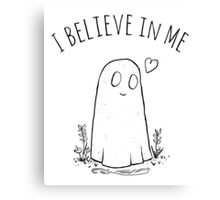 I Believe In Me Canvas Print
