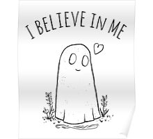 I Believe In Me Poster