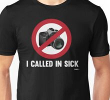 Cool Funny Tourist Call In Sick T-Shirt and Gifts Design  Unisex T-Shirt