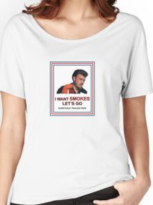 I Want Smokes (white background) Women's Relaxed Fit T-Shirt