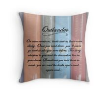 Thoughts on the Outlander books. Throw Pillow