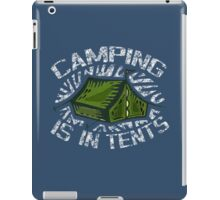 Camping, Its in tents! iPad Case/Skin