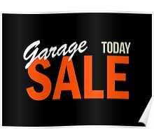Garage Sale Today Poster