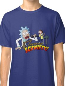 Rick and Morty Get Schwifty Classic T-Shirt