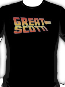 Great Scott! (Back To The Future) T-Shirt