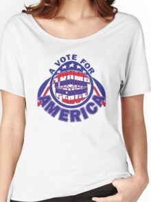 A VOTE FOR AMERICA Women's Relaxed Fit T-Shirt