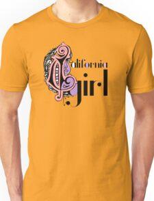 Cool Stylish Girly Fashion Cute California Girl Unisex T-Shirt