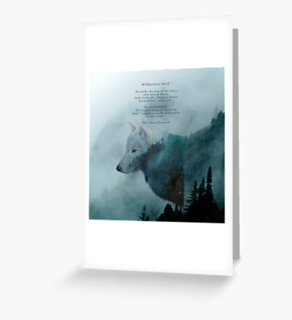 Wilderness Wolf and Poem Greeting Card