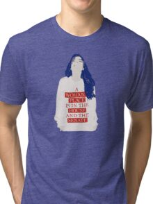 A Woman's Place is in the House and the Senate Tri-blend T-Shirt