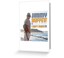 Jimmy Buffett The Coral & Reefer Band Tour 2016 Greeting Card